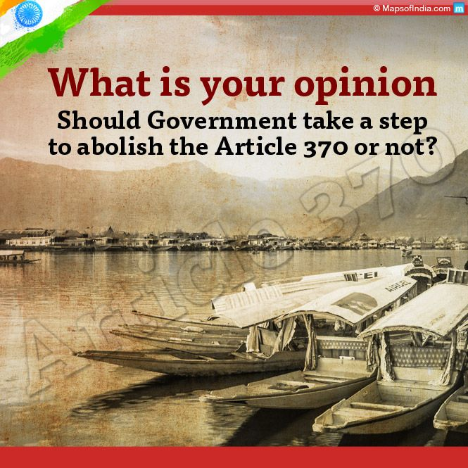 What Is Your Opinion – Should The Government Take A Step To Abolish The Article 370 Or Not?