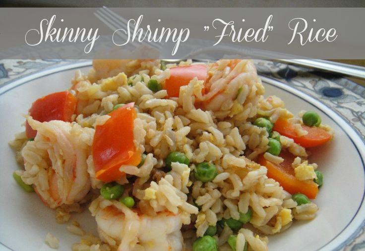 Nice Skinny Shrimp Fried Rice
