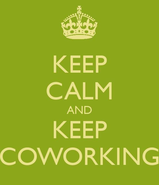 Keep Calm and Keep coworking
