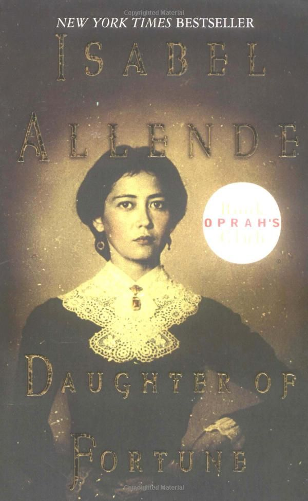 the motif of music in daughter of fortune a novel by isabel allende 40 out of 5 stars - daughter of fortune: a novel 1999 by isabel allende 006019491x oprah's book club.