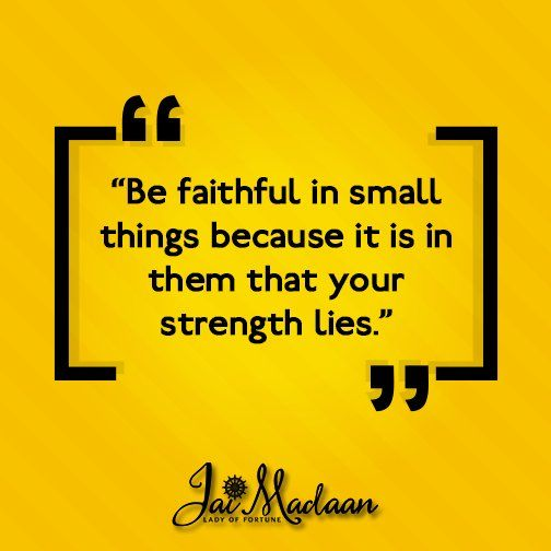 Be faithful in small things because it is in them that your strength lies. #Inspiration #QOTD https://t.co/JdsYNvURHm