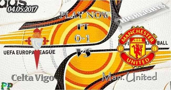 Celta Vigo 0 - 1 Manchester United HIGHLIGHTS