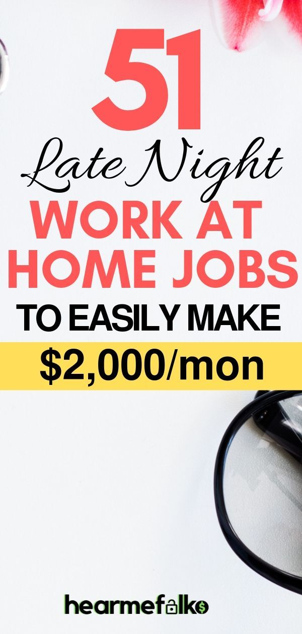 51 Best Late Night Work From Home Jobs that Pay Often – Side Hustle