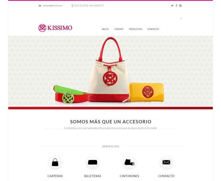 Proyecto concretado para Kissimo.com  Este proyecto tiene como objetivo principal mostrar su amplia gama de carteras y accesorios dándole otra nueva opción a las mujeres en cuanto a moda y combinaciones. En esta web los usuarios interesados (tiendas) pueden contactar con la marca para su venta y expansión.