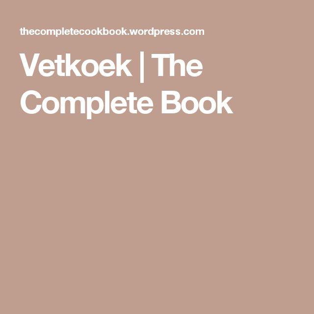 Vetkoek | The Complete Book