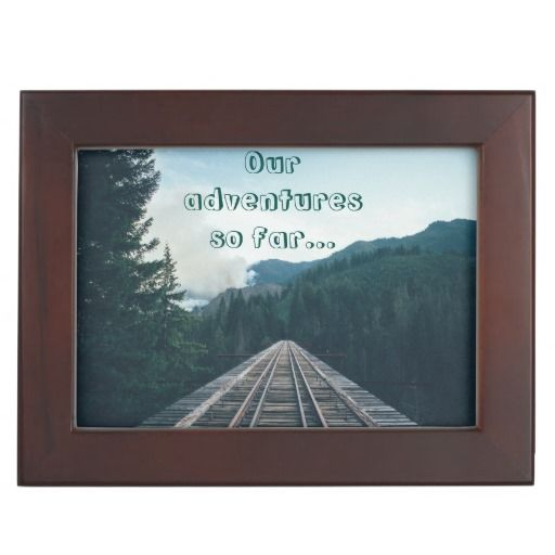 """Beautiful keepsake box with """"our adventures so far..."""" and """"where to next?"""""""