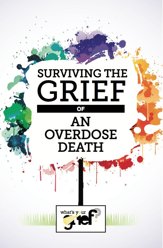 "On Wednesday we talked about the unique challenges of grieving an overdose death.  If you missed it, check it out before diving in to today's post. If you read the post and were one of those people screaming, ""That is me and my family!!! What do I do???"" have no fear –this is our follow up ..."