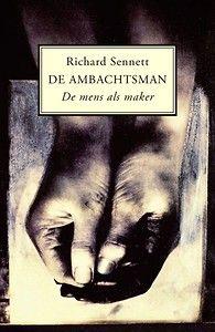 De ambachtsman - de mens als maker | n.a.v. SIOO blog