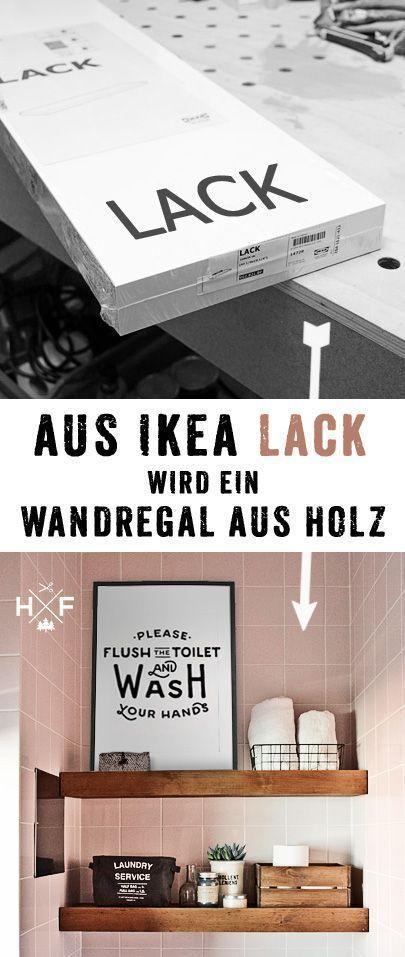 Detaillierte Anleitung in deutsch, wie ein einfaches LACK Regal in ein floating shelf in Vollholz Optik verwandelt werden kann. #diy #ikea #Pinoftheday #DIYHomeDecorIkea