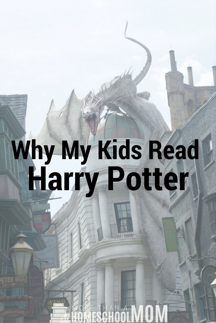 Why My Kids Read Harry Potter