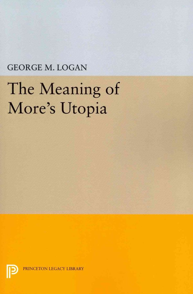 best ideas about more utopia classic books the meaning of more s utopia