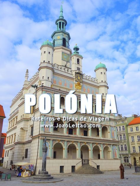 Visitar Polónia: roteiros, guia de melhores destinos para viajar, fotos, transportes, alojamento, restaurantes, dicas de viagem e mapas.