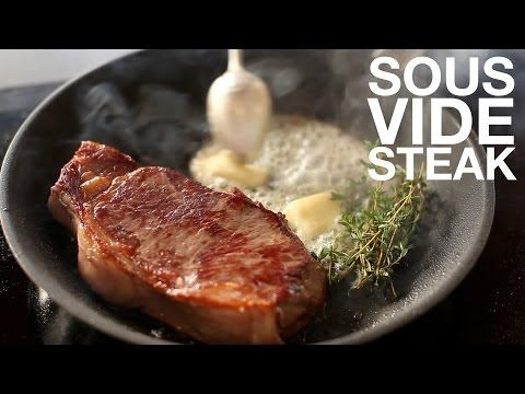 Sous Vide Steak | Recipe | ChefSteps (superbly tender cooking method)