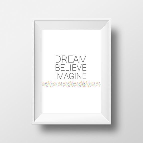 Printable poster dream believe imagine black and by OrangeKiteLabs