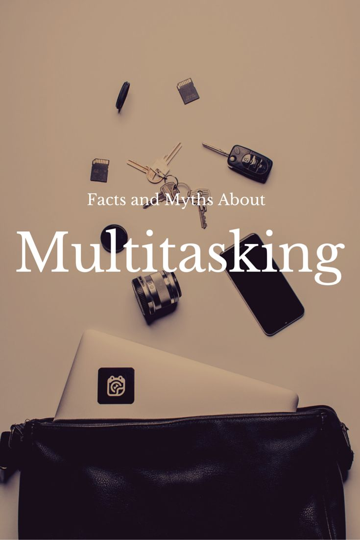 Facts and myths about multitasking #multitasking #myths #facts #psychology #science #coaching #selfhelp #selfgrowth #selfdevelopment #productivity #timemanagement