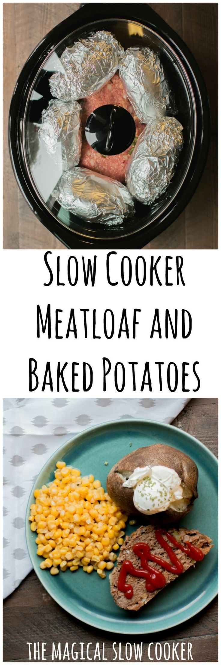 Slow Cooker Meatloaf and Baked Potatoes #slowcooker #crockpot #easyrecipes #mealoaf