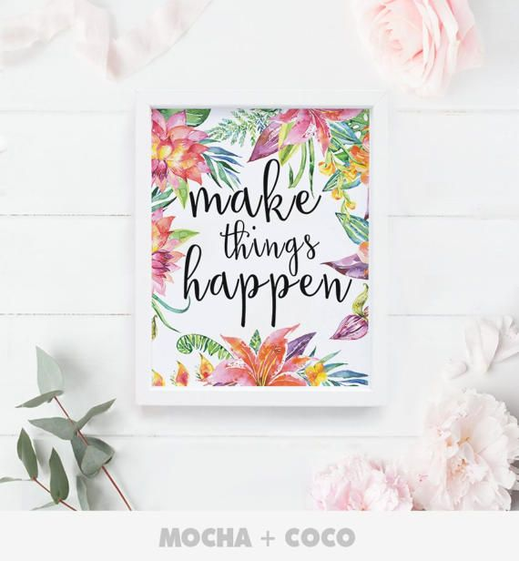 Make Things Happen Printable Poster Printable by MochaAndCoco