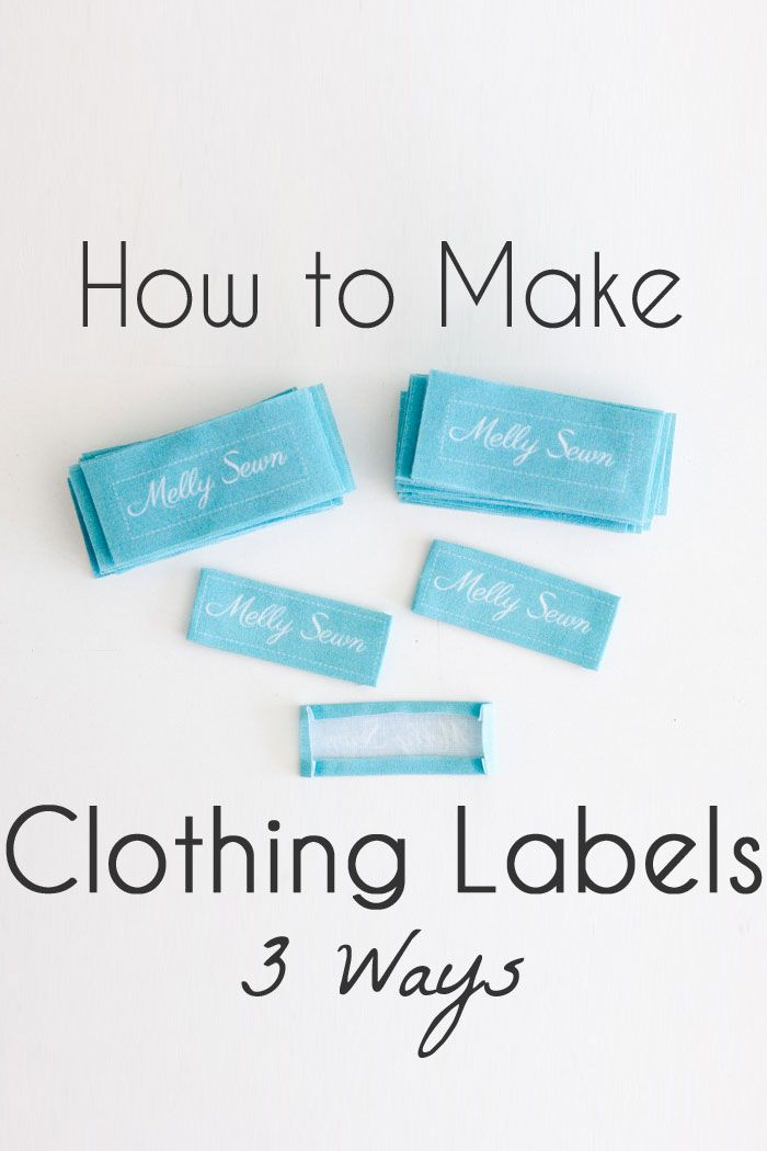 How to Make Clothing Labels - 3 Ways to Make Clothing Tags for Your Handmade Items - Melly Sews