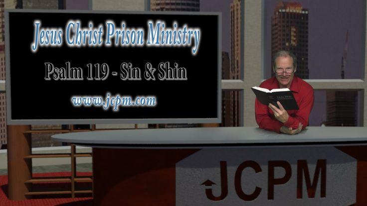 Psalm 119   Sin & Shin