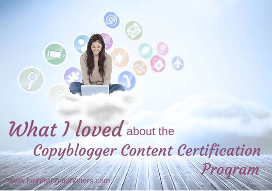 If you're interested in writing, blogging and content marketing, I highly recommend this program by Copyblogger! Read about what I loved about the Copyblogger Content Certification Program.