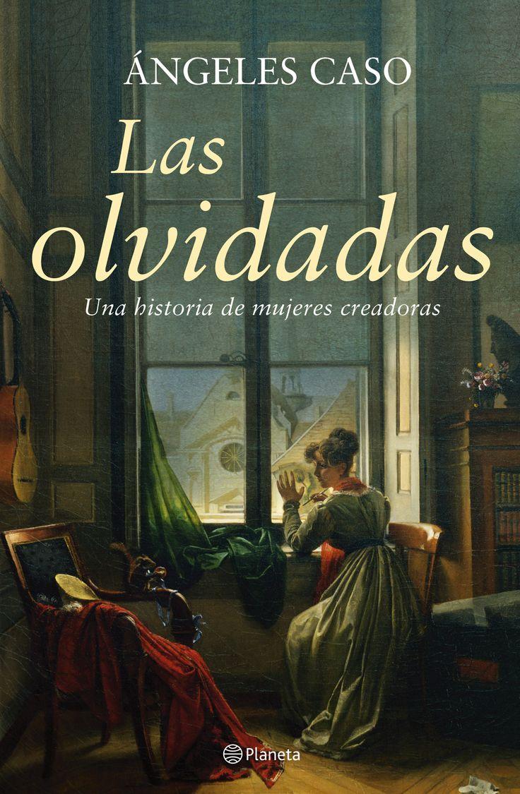 """""""Las olvidadas, una historia de mujeres creadoras"""" 2005. Ángeles Caso.."""