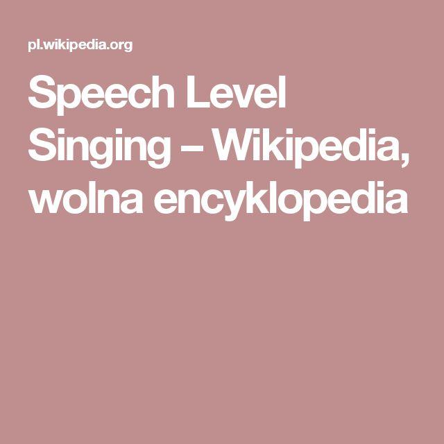 Speech Level Singing – Wikipedia, wolna encyklopedia