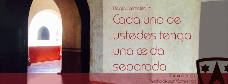 Regla Carmelita, número 6
