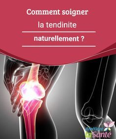 Comment soigner la tendinite naturellement ? Il est possible de soigner la tendinite naturellement et de la prévenir lorsque vous cherchez des alternatives aux traitements médicamenteux.