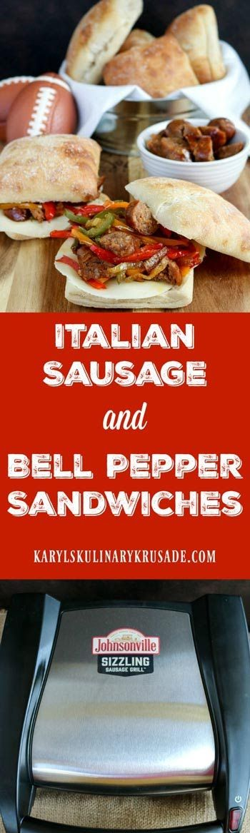 Italian Sausage and Bell Pepper Sandwiches. Use your Johnsonville Sizzling Sausage Grill to make these delicious sandwiches for the Big Game or any time you entertain guests! Portable, electric, and easy clean up, the Sizzling Sausage Grill is the perfect way to spend less time cooking and more time with  friends. Kick up your gameday!! #ad  #Johnsonville #sandwiches #gameday #entertaining #sausages #handheld #easy #karylskulinarykrusade