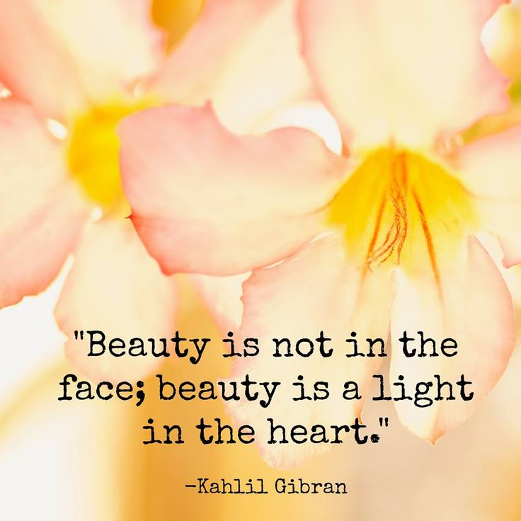 Words of wisdom from Kahlil Gibran.