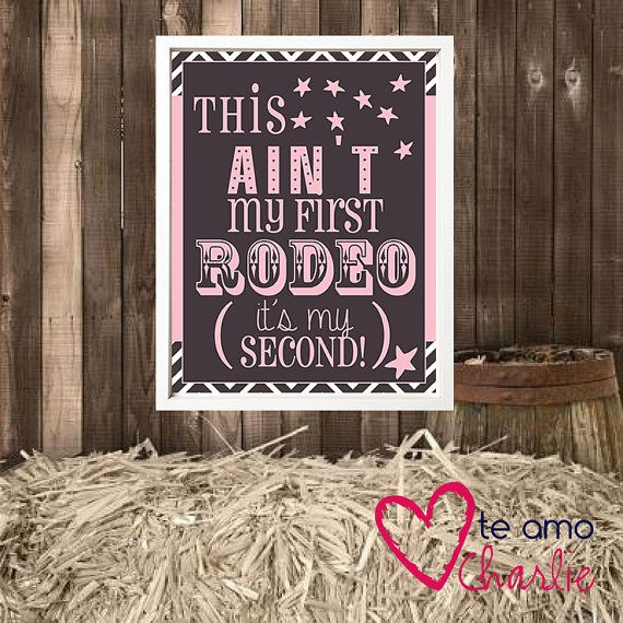 Printable Rodeo Wall Art  This ain't my first #rodeo #western #birthday