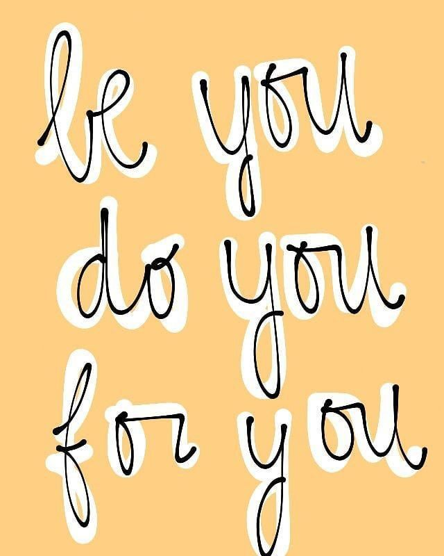 Be Yourself Do Your Own Thing And Do It For Yourself I Hope Everyone Has Had A Wonderful Monday Here S To A Inspirational Words Inspirational Quotes Quotes