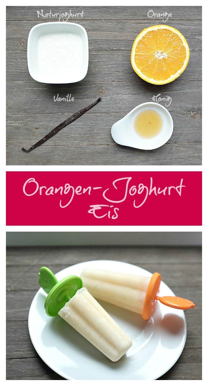 Orangen-Joghurt-Eis am Stiel - Schnelle und leckere Rezepte, die glücklich machen - Mein kleiner Foodblog