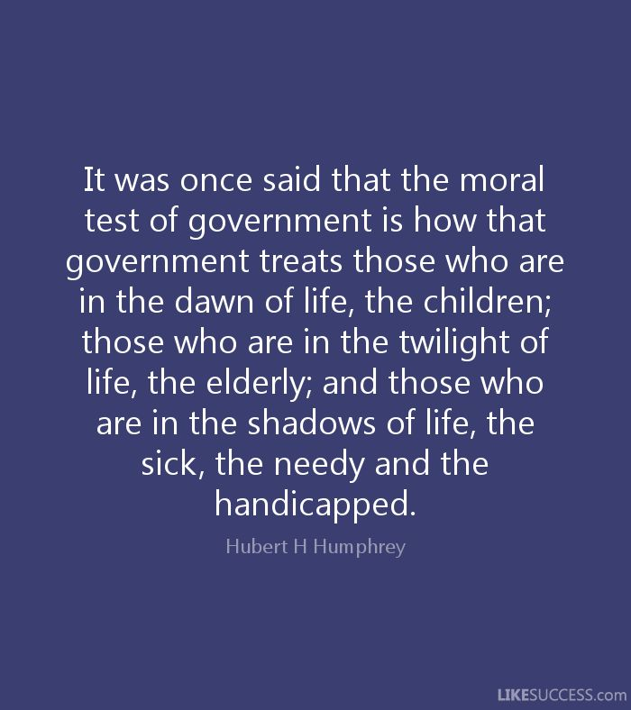 hubert humphrey quote : The moral test... - Yahoo Search Results Yahoo Image Search Results