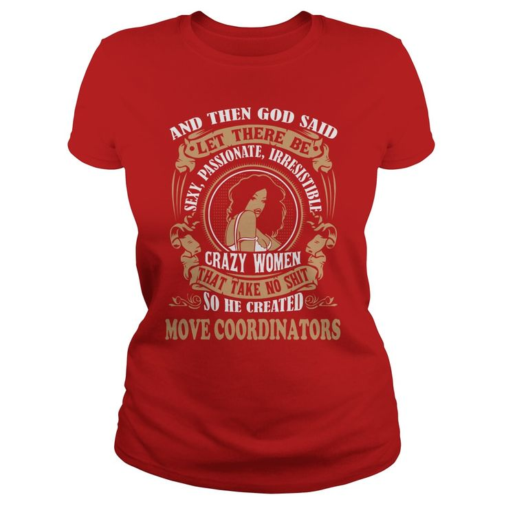 MOVE COORDINATORS God said woman #gift #ideas #Popular #Everything #Videos #Shop #Animals #pets #Architecture #Art #Cars #motorcycles #Celebrities #DIY #crafts #Design #Education #Entertainment #Food #drink #Gardening #Geek #Hair #beauty #Health #fitness #History #Holidays #events #Home decor #Humor #Illustrations #posters #Kids #parenting #Men #Outdoors #Photography #Products #Quotes #Science #nature #Sports #Tattoos #Technology #Travel #Weddings #Women