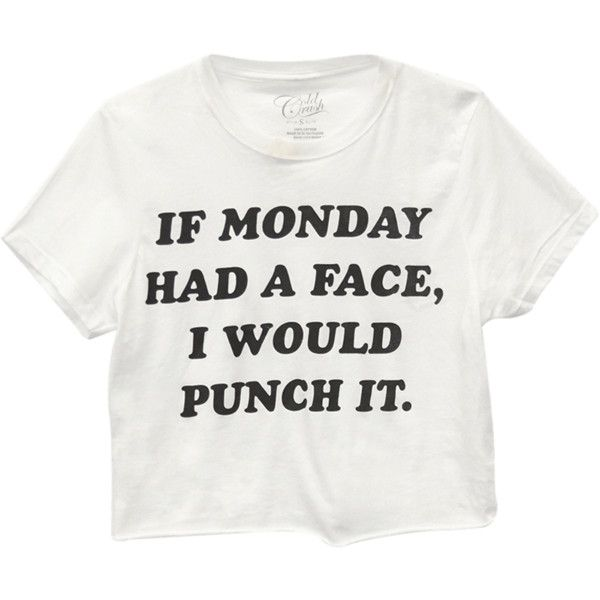 If Monday Had A Face Tee featuring polyvore, fashion, clothing, tops, t-shirts, shirts, cut off t shirt, short sleeve shirts, crew neck t shirt, cut off shirts and white shirt