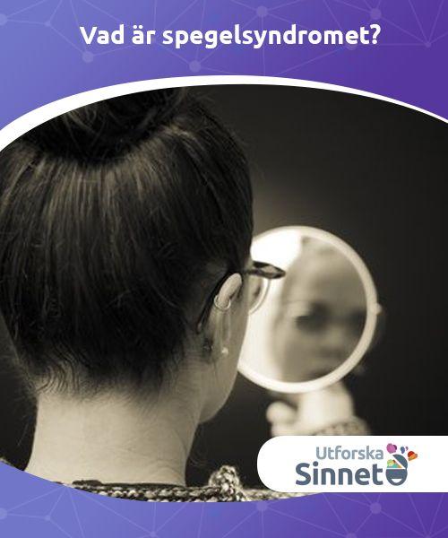 """Vad är spegelsyndromet?  #Tankarna och känslorna vi har när vi ser oss själva i spegeln kan #påverka sättet vi relaterar till andra och oss #själva. Det så kallade """"spegelsyndromet"""" är #vanligare än vi tror."""