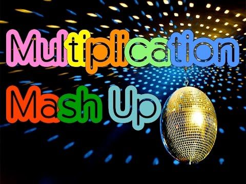 Multiplication Mash Up - A Fun Way to Learn Your Multiplication Facts! - YouTube