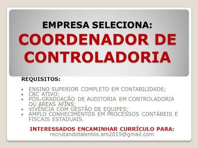 RH Manaus - Agência de Divulgação: COORDENADOR DE CONTROLADORIA