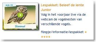 Lespakket: Beleef de lente Junior: Volg in het voorjaar live via de webcam de vogelnesten van verschillende vogels.