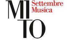 E' appena tornato nella nostra città, il grande festival,Mito Settembre Musica, ormai alla ottava edizione. Dal 4 al 21 settembre,  musica classica, antica e contemporanea ma anche musica jazz, rock, d'autore, elettronica, gospel.