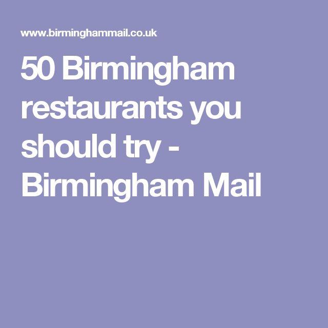 50 Birmingham restaurants you should try - Birmingham Mail