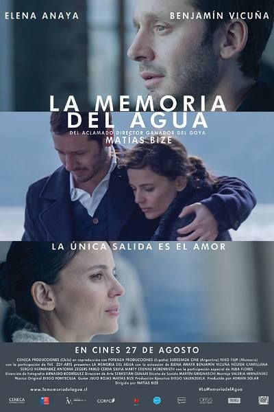 LA MEMORIA DEL AGUA (2015): The story follows young couple Javier and Amanda, whose relationship is tested after a tragic accident.