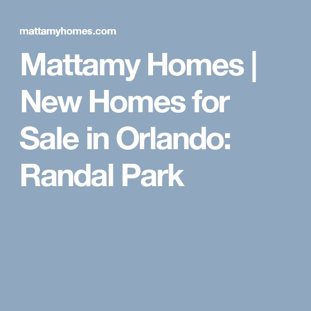 Mattamy Homes | New Homes for Sale in Orlando: Randal Park