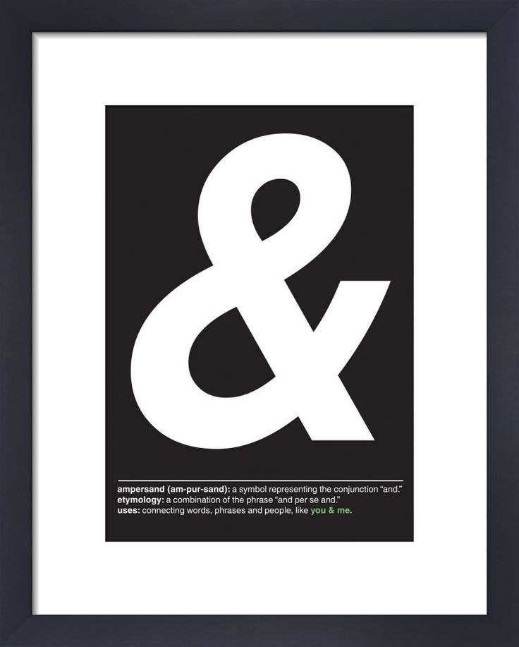 And don't forget the walls, add some personality to a blank space with an Ampersand Art Print by Yeah, That, King & McGaw