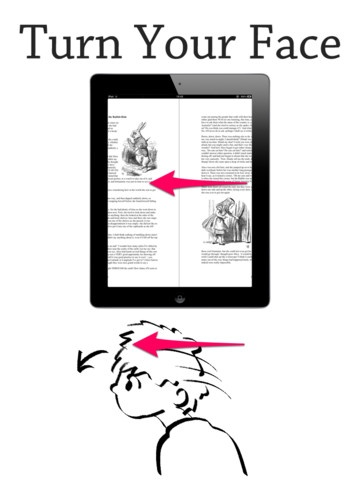 MagicReader is the iPad app which lets you turn pages by moving your head