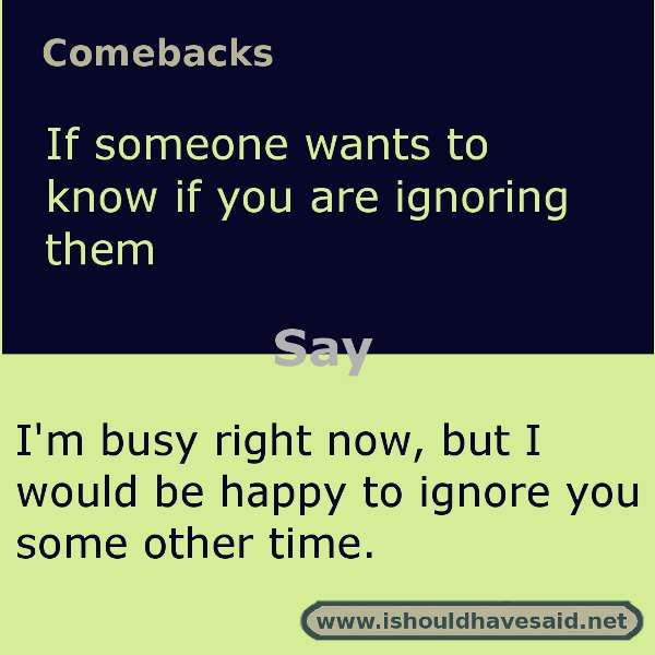 how to say sorry to someone who is ignoring you