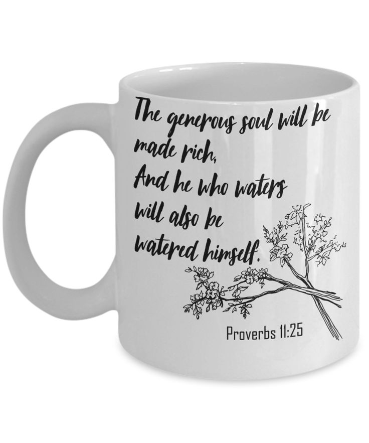 Proverbs 11:25 Coffee Mug