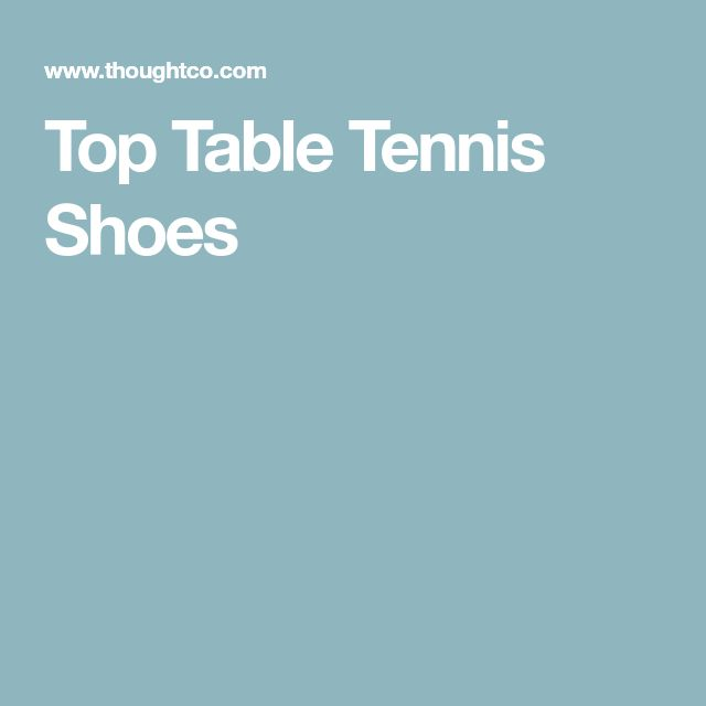 Top Table Tennis Shoes