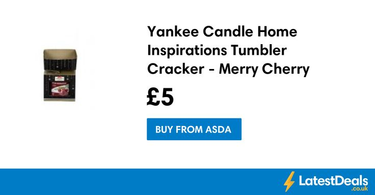 Yankee Candle Home Inspirations Tumbler Cracker - Merry Cherry, £5 at ASDA